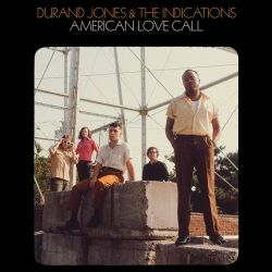 Jones, Durand & The Indications American Love Call (transparent Ora