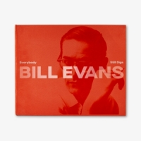 Evans, Bill Everybody Still Digs Bill Evans