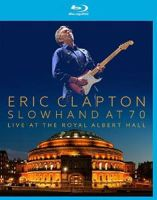 Clapton, Eric Slowhand At 70 - Live The Royal Alb