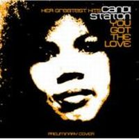 Staton, Candi You Got The Love - Her Greatest Hits
