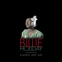 Holiday, Billie Classic Lady Day