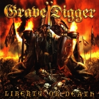 Grave Digger Liberty Or Death