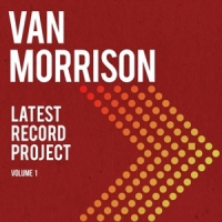 Morrison, Van Latest Record Project Vol. 1 / Deluxe