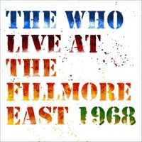 Who, The Live At The Fillmore