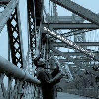 Rollins, Sonny -quartet- Bridge -bonus Tr/remast-