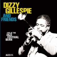 Gillespie, Dizzy And Frie Live At The Jazz Festival Berlin. -180-