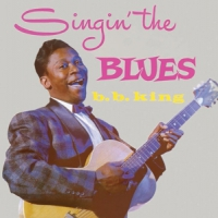 King, B.b. Singin' The Blues -hq-