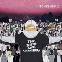 Tones And I Kids Are Coming -ep-coming