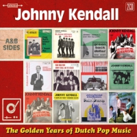 Kendall, Johnny Golden Years Of Dutch Pop Music
