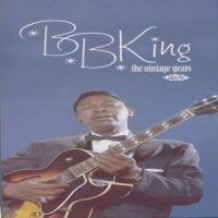King, B.b. Vintage Years -boxset-