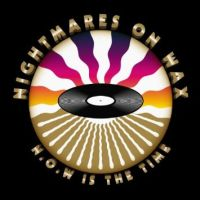 Nightmares On Wax N.o.w. Is The Time