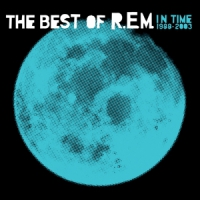 R.e.m. In Time, Best Of R.e.m. 1988-2003