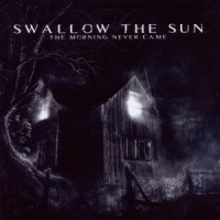 Swallow The Sun Morning Never Came