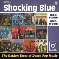 Shocking Blue Golden Years Of Dutch Pop Music