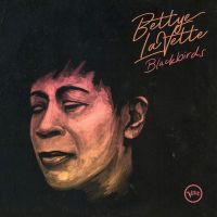 Lavette, Bettye Blackbirds
