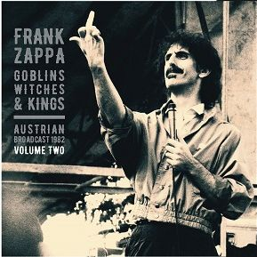 Zappa, Frank Goblins, Witches & Kings Vol.2