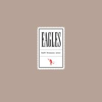 Eagles, The Hell Freezes Over (25th Anniversary)