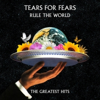 Tears For Fears Rule The World - Greatest Hits