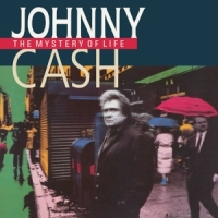 Cash, Johnny The Mystery Of Life