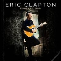 Clapton, Eric Forever Man