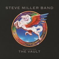 Steve Miller Band Selections From The Vault