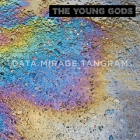 Young Gods, The Data Mirage Tangram