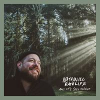 Nieuw album NATHANIEL RATELIFF - And It's Still Alright