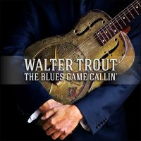 Trout, Walter Blues Came Callin' -cd+dvd-