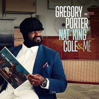 Porter, Gregory Nat King Cole & Me