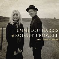 Harris, Emmylou & Rodney Crowell Old Yellow Moon