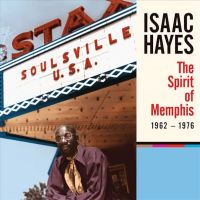 Hayes, Isaac The Spirit Of Memphis (1962-1976)