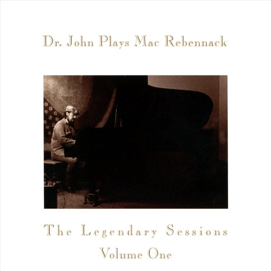 Plays Mac Rebennack The Legendary Sessions Vol.1