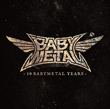 10 Babymetal Years / Crystal Clear Vinyl