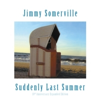 Suddenly Last Summer / 10th Anniversary -annivers-