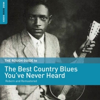 The Best Country Blues You Ve Never