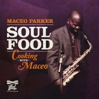 Soul Food:cooking With Mafood:cooking With Maceo