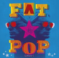 Fat Pop (indie Only Lp)