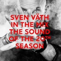 Sven Vath In The Mix - The Sound Of