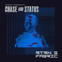Fabric Presents Chase & Status Rtrn