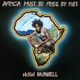 Africa Must Be Free By 1983 (deluxe