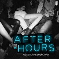 Global Underground After Hours