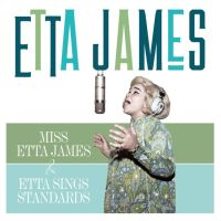 Miss Etta James / Etta Sings Standards