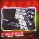 Zappa In New York (40th Anniversary)