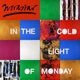 In The Cold Light Of Monday -coloured-