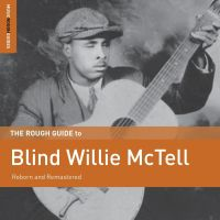 Blind Willie Mctell. The Rough Guid