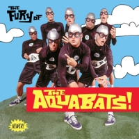 Fury Of The Aquabats! -remast-