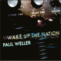Wake Up The Nation (10th Anniversary)