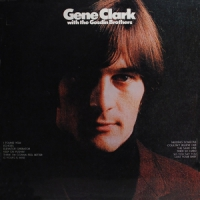 Gene Clark With The Gosdin Brothers -reissue-