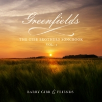 Greenfields: The Gibb Brothers Songbook Vol1