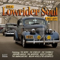 This Is Lowrider Soul 1962-1970